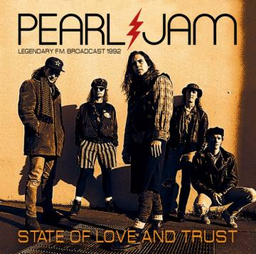 State Of Love And Trust-Pearl Jam 47937